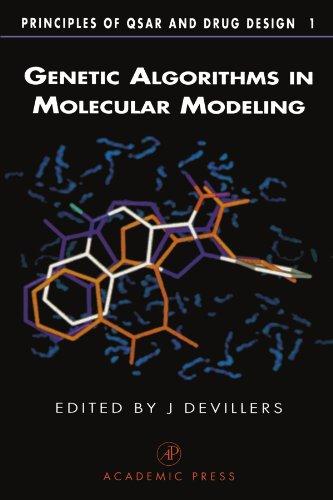 9780123908919: Genetic Algorithms in Molecular Modeling
