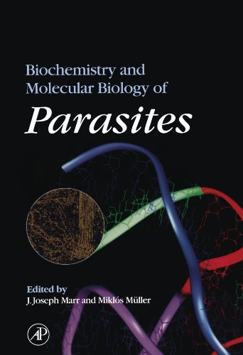 9780123908995: Biochemistry and Molecular Biology of Parasites