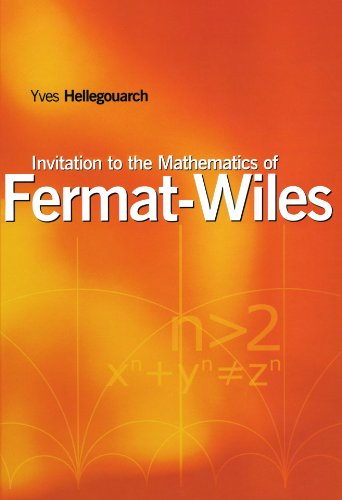 9780123909329: Invitation to the Mathematics of Fermat-Wiles