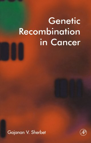 9780123909435: Genetic Recombination in Cancer