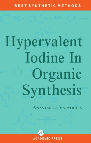 9780123909480: Hypervalent Iodine in Organic Synthesis