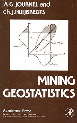 9780123910509: Mining Geostatistics