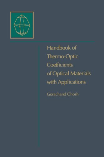 9780123911001: Handbook of Optical Constants of Solids: Handbook of Thermo-Optic Coefficients of Optical Materials with Applications
