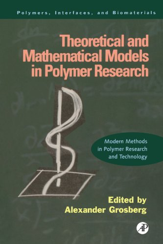9780123911018: Theoretical and Mathematical Models in Polymer Research: Modern Methods in Polymer Research and Technology