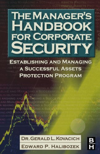 9780123911032: The Manager's Handbook for Corporate Security: Establishing and Managing a Successful Assets Protection Program