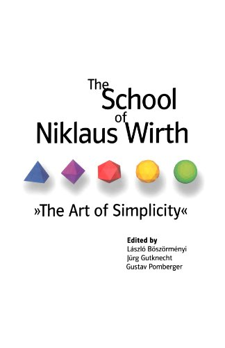 9780123911087: The School of Niklaus Wirth: The Art of Simplicity