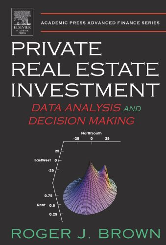 9780123911179: Private Real Estate Investment: Data Analysis and Decision Making
