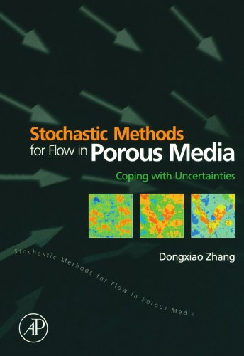 9780123911308: Stochastic Methods for Flow in Porous Media: Coping with Uncertainties