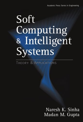 9780123911629: Soft Computing and Intelligent Systems: Theory and Applications