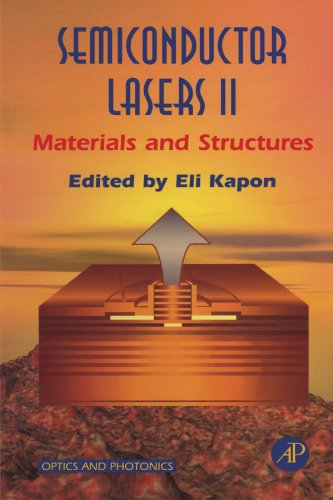 9780123911728: Semiconductor Lasers II: Materials and Structures
