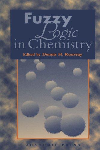 9780123912015: Fuzzy Logic in Chemistry