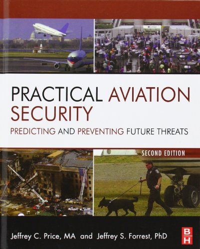 9780123914194: Practical Aviation Security, Second Edition: Predicting and Preventing Future Threats (Butterworth-Heinemann Homeland Security)