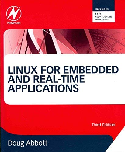 9780123914330: Linux for Embedded and Real-Time Applications