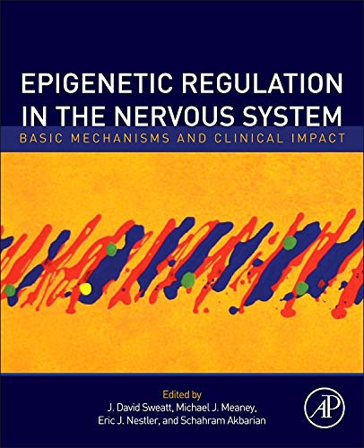 9780123914941: Epigenetic Regulation in the Nervous System: Basic Mechanisms and Clinical Impact