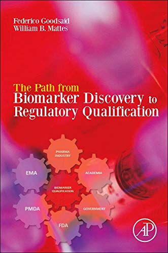 9780123914965: The Path from Biomarker Discovery to Regulatory Qualification