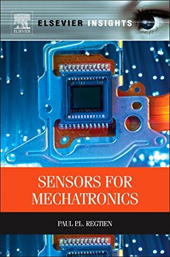 9780123914972: Sensors for Mechatronics (Elsevier Insights)