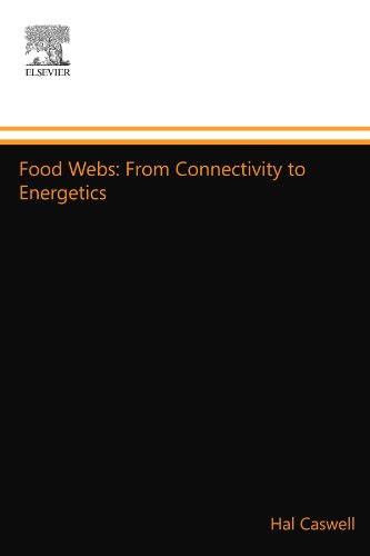 9780123916259: Food Webs: From Connectivity to Energetics