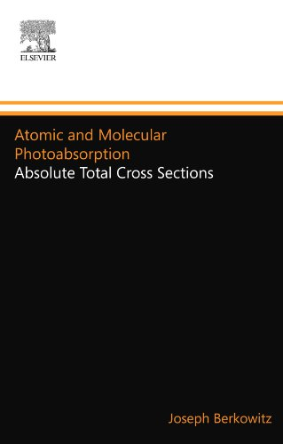 9780123916419: Atomic and Molecular Photoabsorption: Absolute Total Cross Sections