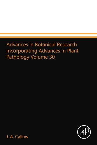 9780123916464: Advances in Botanical Research Incorporating Advances in Plant Pathology Volume 30