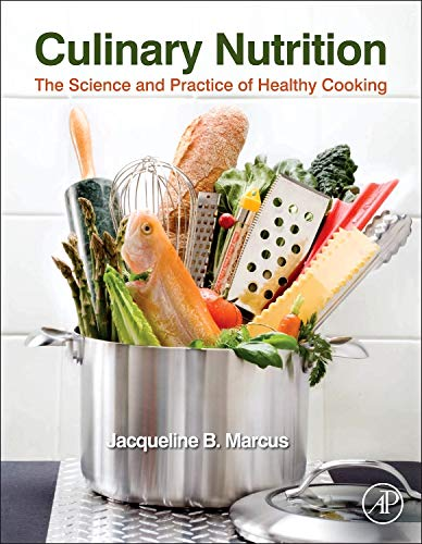 9780123918826: Culinary Nutrition: The Science and Practice of Healthy Cooking