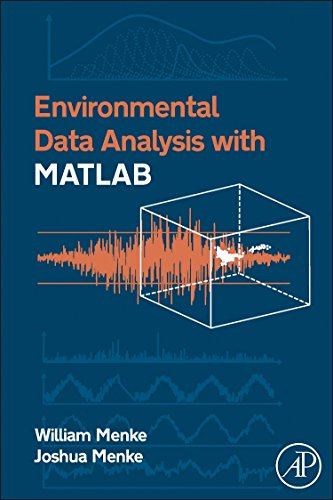 9780123918864: Environmental Data Analysis with MatLab