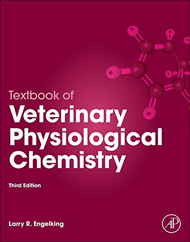 9780123919090: Textbook of Veterinary Physiological Chemistry, Third Edition