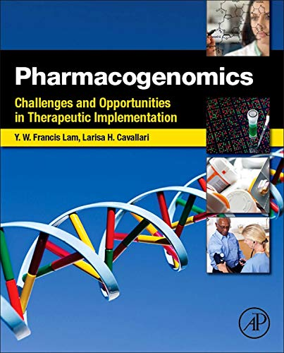 9780123919182: Pharmacogenomics: Challenges and Opportunities in Therapeutic Implementation