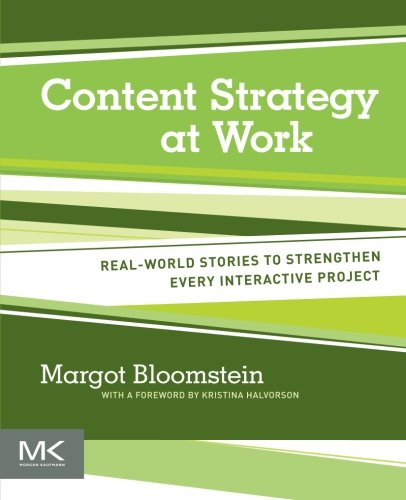 9780123919229: Content Strategy at Work