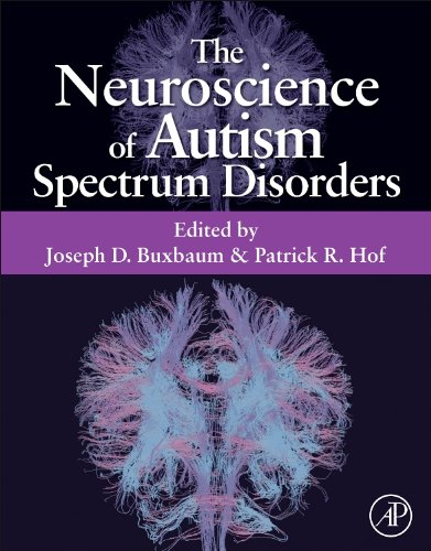 9780123919243: The Neuroscience of Autism Spectrum Disorders