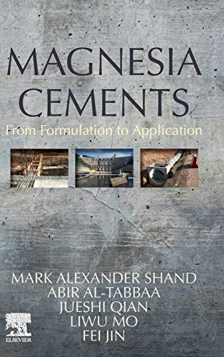 9780123919250: Magnesia Cements: From Formulation to Application