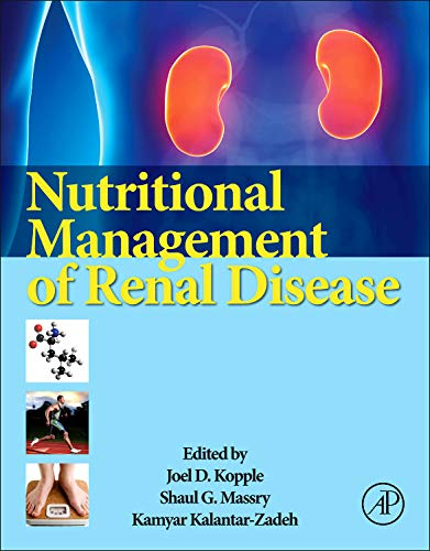 9780123919342: Nutritional Management of Renal Disease, Third Edition