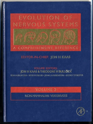 9780123925633: Evolution of Nervous Systems: A Comprehensive Reference, Vol. 2: Non-Mammalian Vertebrates