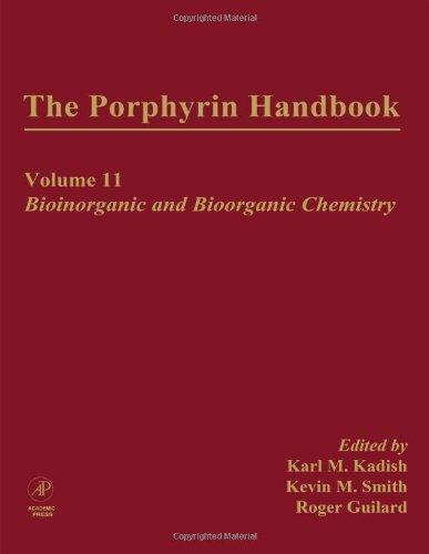9780123932211: The Porphyrin Handbook: Bioinorganic and Bioorganic Chemistry