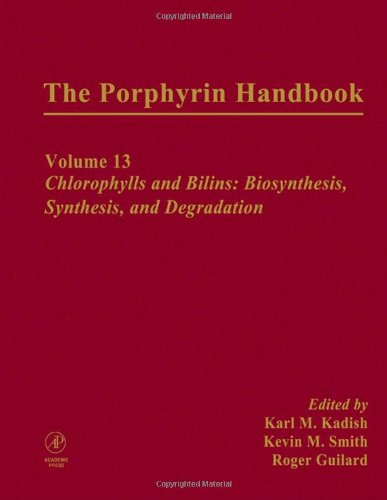 9780123932235: The Porphyrin Handbook: Chlorophylls and Bilins: Biosynthesis, Synthesis and Degradation