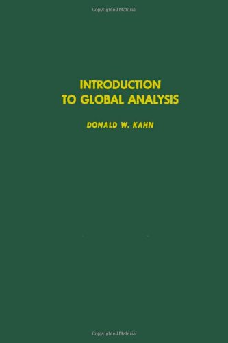 9780123940506: Introduction to global analysis, Volume 91 (Pure and Applied Mathematics)