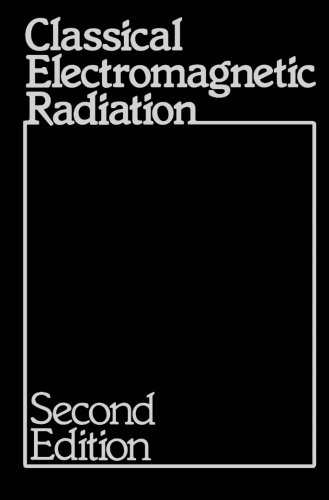 9780123941725: Classical Electromagnetic Radiation, Second Edition