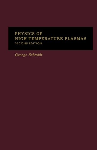 9780123941848: Physics of High Temperature Plasmas