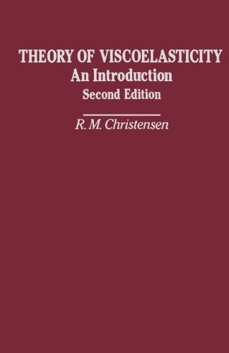 9780123941909: Theory of Viscoelasticity, Second Edition: An Introduction