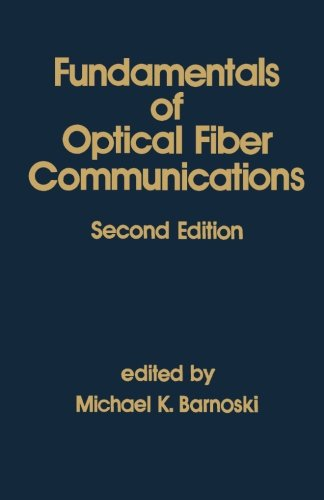 9780123941947: Fundamentals of Optical Fiber Communications, Second Edition