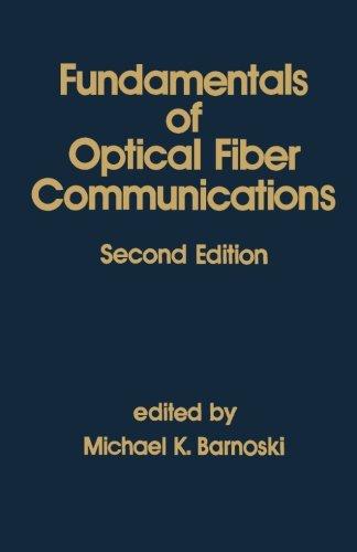 9780123941947: Fundamentals of Optical Fiber Communications, Second Edition