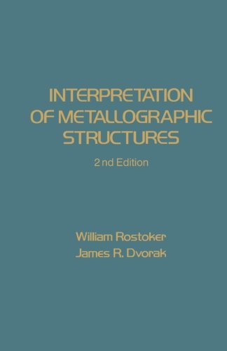 9780123942012: Interpretation of Metallographic Structures