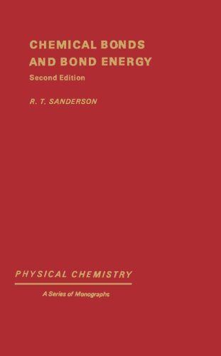 9780123942029: Chemical Bonds and Bonds Energy, Second Edition
