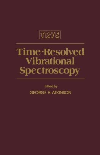9780123942234: Time-resolved Vibrational Spectroscopy