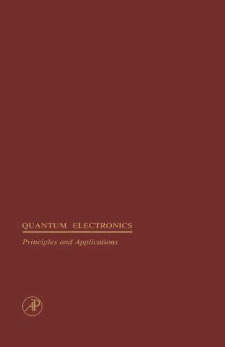 9780123942364: Quantum Electronics: Principles and Applications: Theory of Dielectric Optical Waveguides