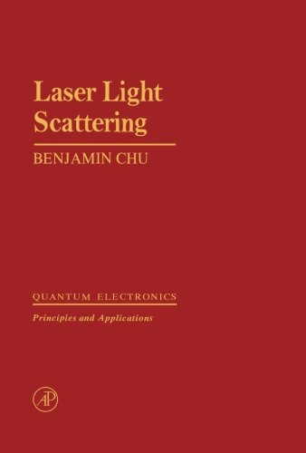 9780123942531: Laser Light Scattering