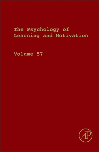 9780123942937: The Psychology of Learning and Motivation, Volume 57 (Psychology of Learning & Motivation)