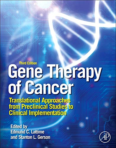 9780123942951: Gene Therapy of Cancer, Third Edition: Translational Approaches from Preclinical Studies to Clinical Implementation