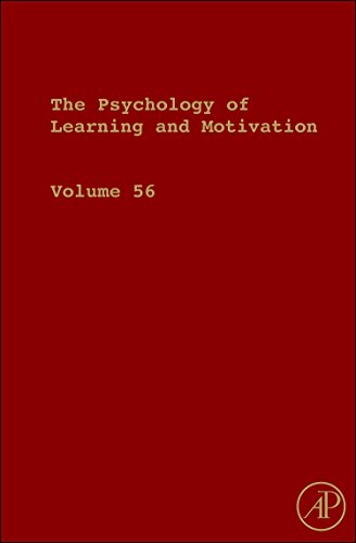 9780123943934: The Psychology of Learning and Motivation, Volume 56 (Psychology of Learning & Motivation)