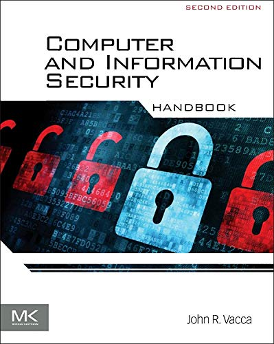 9780123943972: Computer and Information Security Handbook