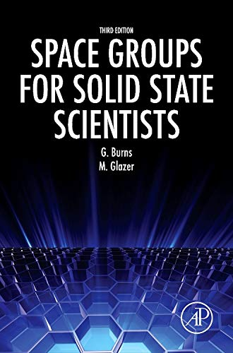 9780123944009: Space Groups for Solid State Scientists
